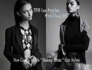 2016 Los Angeles Model Face Off Fashion Event Casting Calls